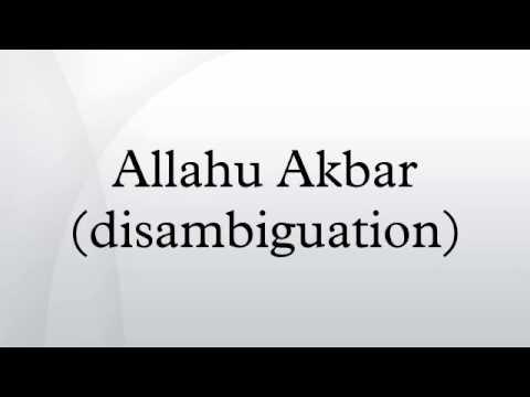 Allahu Akbar (disambiguation)