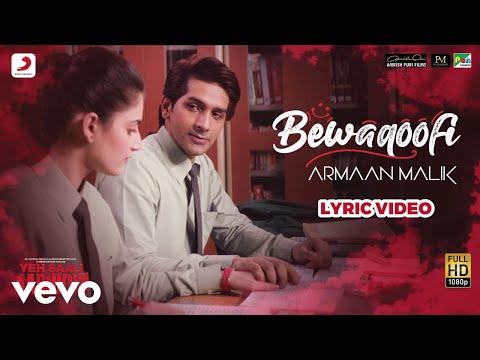 Hitesh Modak, Armaan Malik - Bewaqoofi (Lyric Video)
