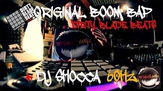 BEATMAKING(+DJ SHOCCA 60HZ)CLASSIC BOOM BAP,DIRTY BLADE BEATS#25