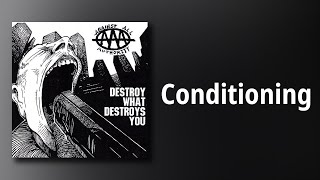 Against All Authority // Conditioning
