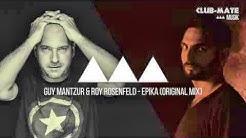 Guy Mantzur & Roy RosenfelD - Epika (Original Mix)