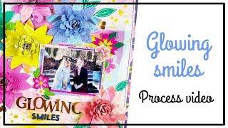 PINK PAISLEE Design Team - Scrapbooking Process - Glowing Smiles