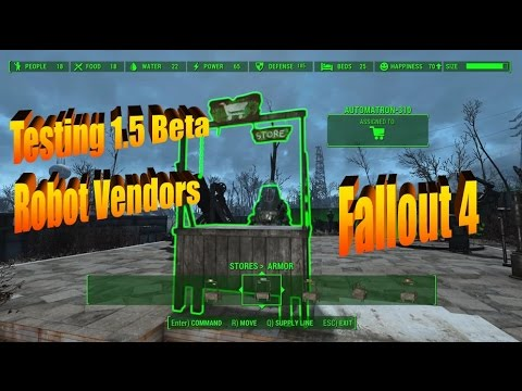 Testing Robot Vendors in 1.5 Beta Update of Fallout 4