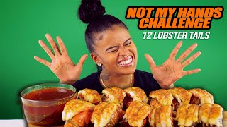 12 LOBSTER TAILS MUKBANG (NOT MY HANDS CHALLENGE)