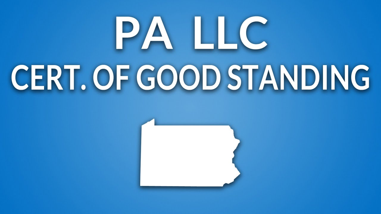 Pennsylvania Llc Certificate Of Good Standing Youtube