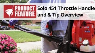 Solo 451 Backpack Sprayer: Throttle Handle and Tip Overview