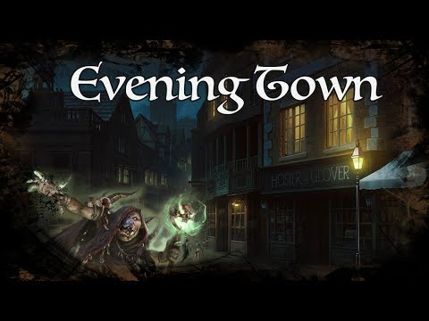 D&D Ambience - Evening Town