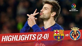 Highlights FC Barcelona vs Villarreal CF (2-0)