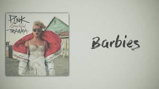 P!NK - Barbies (Slow Version)