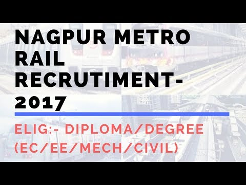 NAGPUR METRO RAIL RECRUITMENT 2017