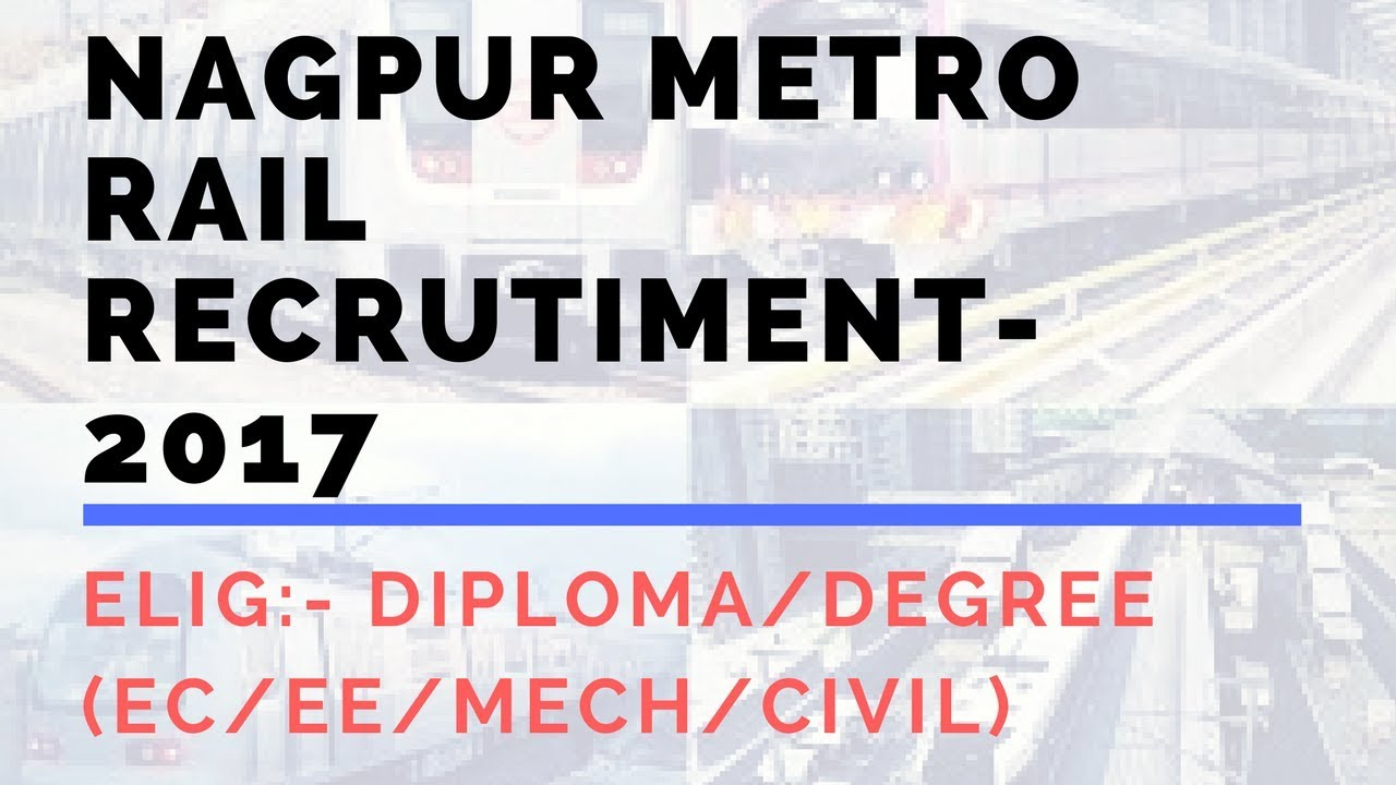 nagpur metro rail recruitment  nagpur metro rail recruitment 2017