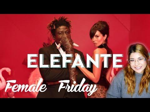 Female Friday /  Reacting To NK - Elefante