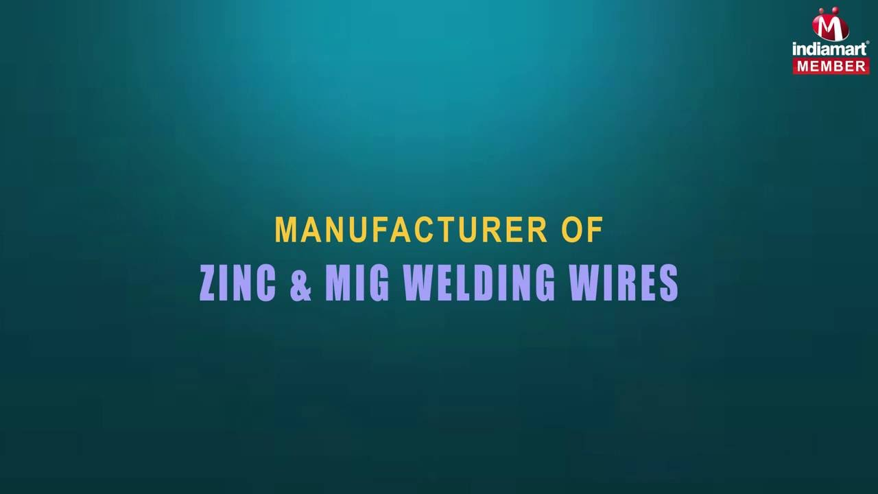 Zinc & MIG Welding Wires by Super Wire Industries, Faridabad - YouTube