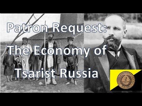 Patron Request: The Economy of Tsarist Russia