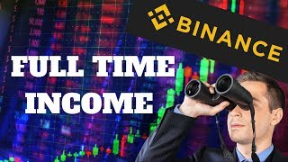 Make A Full Time Income Day Trading On Binance