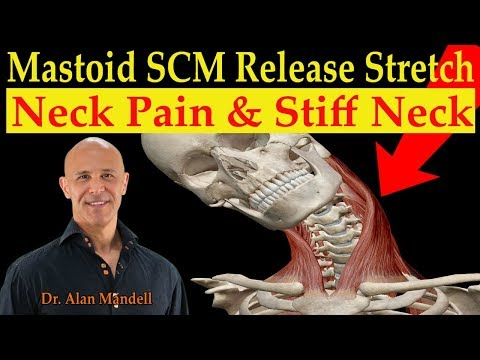 Mastoid SCM Release Stretch for Neck Pain & Stiff Neck - Dr. Alan Mandell, D.C.