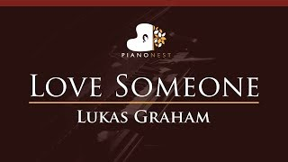 Lukas Graham - Love Someone - HIGHER Key (Piano Karaoke / Sing Along)