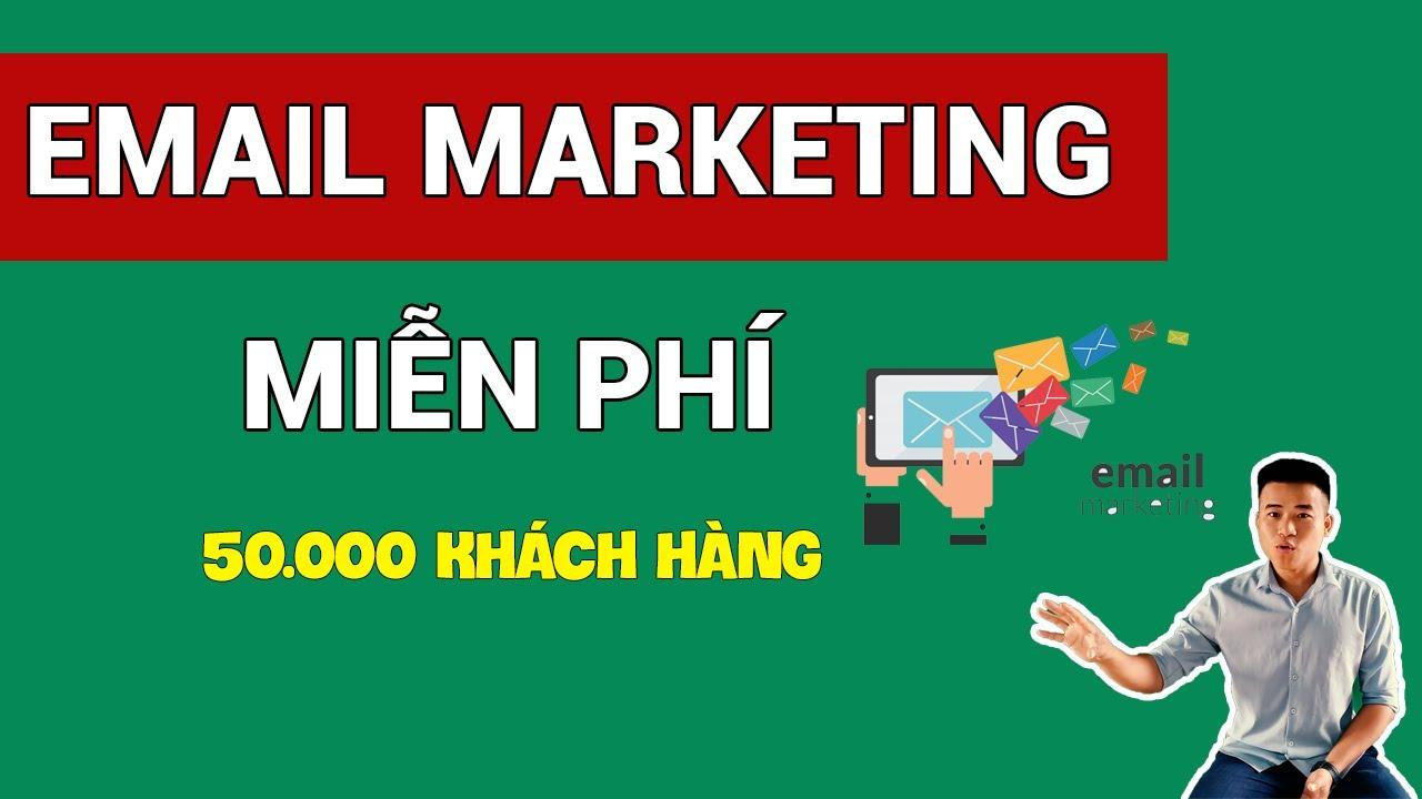 Hướng Dẫn Làm Email Marketing Miễn Phí Hiệu Quả