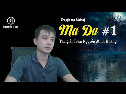 MA DA - Truyện Ma Dân Gian Hay   Nguyễn Huy Vlog