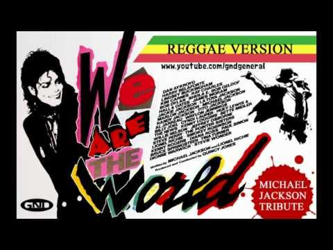 Michael Jackson Feat. All Stars - We Are The World (Reggae Version)