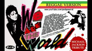 Michael Jackson feat. all stars - We Are The World (Reggae Version)
