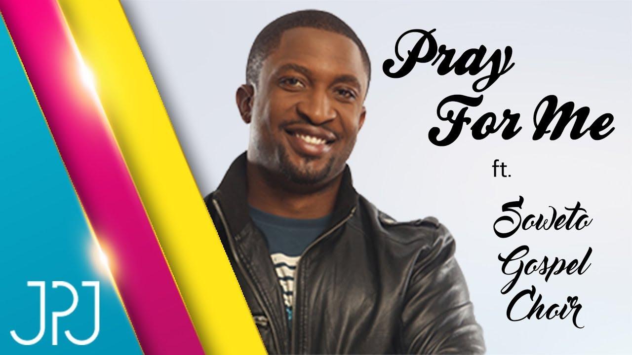 Pray For Me (Gbadura Fun Mi) - Darey Feat. The Soweto