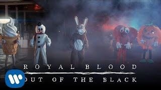 Watch Royal Blood Out Of The Black video