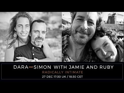 Jamie Catto & Ruby May with Dara & Simon   Radically Intimate