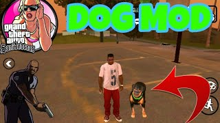 How to install dog mod in GTA SA ANDROID,chop mod like gta v