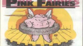 Pink Fairies - Waiting For The Man