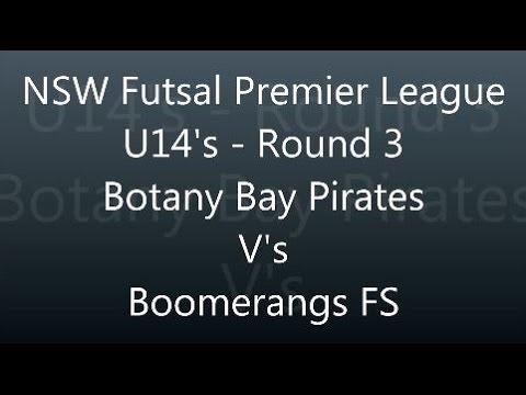 NSW Futsal Premier League Round 3 U14 - Botany Bay Pirates vs Boomerangs FS