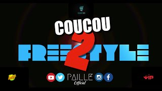 PAILLE - #CoucouFreestyle2 [Retour de Flammes]