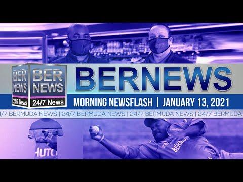 Bermuda Newsflash For Wednesday, Jan 13, 2021