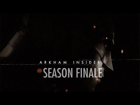 Official Batman: Arkham Insider Episode 11 -  Season Finale