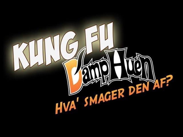 Hva smager den af - Kung Fu fra Damphuens Premium Linje