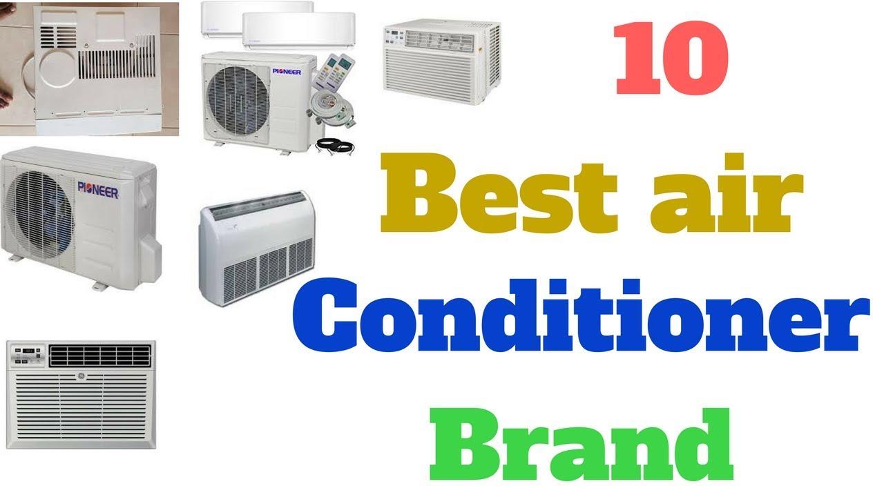 10 best air conditioner brand - Best Air Conditioner Brand
