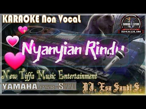 KARAOKE Nyanyian Rindu-Evie Tamala-Yamaha PSR-S770 (Tiffa Music)
