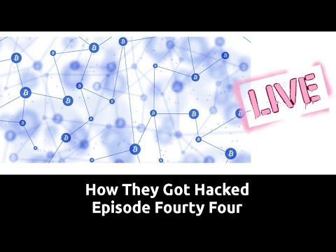 How They Got Hacked Episode Forty Four 44