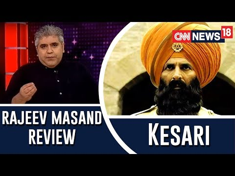 Kesari review by Rajeev Masand