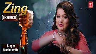 """""""ZING"""" Latest Assamese Full Song   Madhusmita   Latest Assamese Song 2018"""
