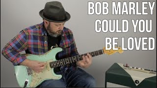 "Bob Marley ""Could You Be Loved"" Guitar Lesson - Reggae Guitar"