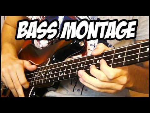 BASS GUITAR MONTAGE 2015