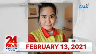24 Oras Weekend Express: February 13, 2021 [HD]