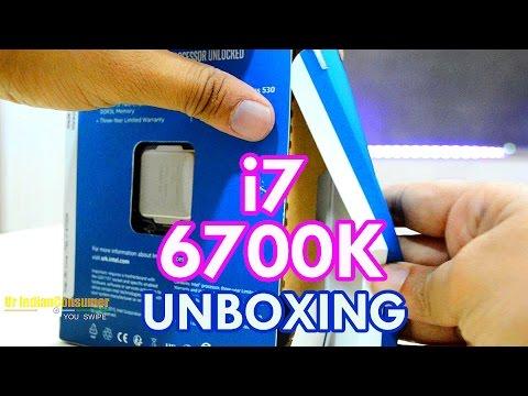 Intel Core i7 6700K Skylake unboxing [Hindi] by Ur IndianConsumer