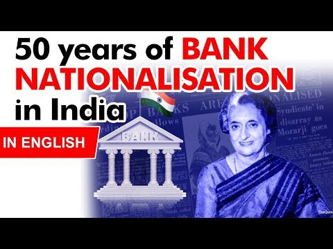 50 years of Bank Nationalisation in India, What are Successes and Failures of Bank Nationalisation?