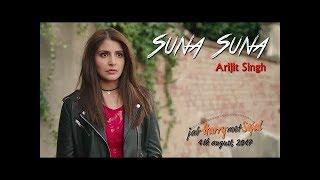 Suna Suna | Jab Harry Met Sejal | Arijit Singh | Shahrukh Khan | Anushka Sharma