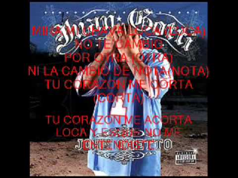 Juan Gotti la Incondicional lyrics