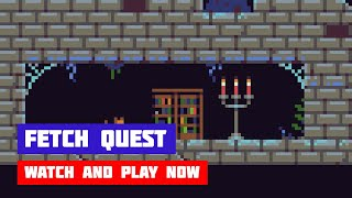 Fetch Quest · Game · Gameplay