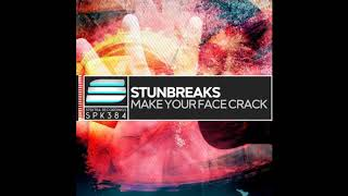 StunBreaks - Make Your Face Crack (Temazo Breakbeat)