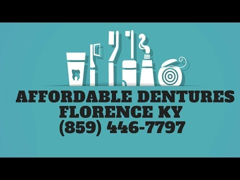 Affordable Dentures Florence KY | Dental Services Kentucky | (859) 446-7797